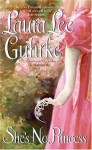 She's No Princess - Laura Lee Guhrke