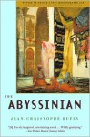 The Abyssinian - Jean-Christophe Rufin