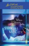 When Silence Falls ( The Lakeview Series, #4) - Shirlee McCoy
