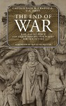 The End of War: How waging peace can save humanity, our planet and our future - Paul K. Chappell, Gavin de Becker