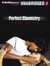 Perfect Chemistry - Simone Elkeles, Roxanne Hernandex, Blas Kisic