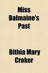 Miss Balmaine's Past - B.M. Croker