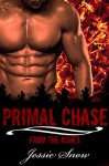 Primal Chase (From the Ashes Book 1) - Jessie Snow