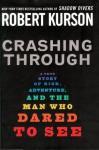 Crashing Through - Robert Kurson