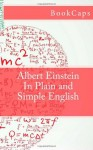 Albert Einstein In Plain and Simple English - BookCaps