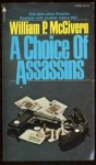 A Choice of Assassins - William P. McGivern