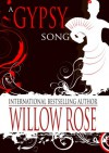 A Gypsy Song - Willow Rose