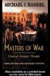 Masters of War: Classical Strategic Thought - Michael I. Handel