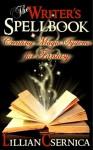 The Writer's Spellbook - Lillian Csernica
