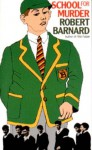 School For Murder - Robert Barnard