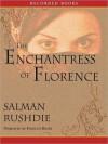 The Enchantress of Florence (MP3 Book) - Salman Rushdie, Firdous Bamji