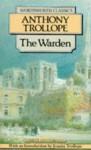 The Warden - Anthony Trollope, Joanna Trollope