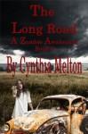 THE LONG ROAD (The Zombie Awakening #3) - Cynthia Melton