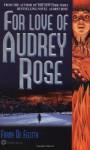 For Love of Audrey Rose - Frank De Felitta