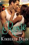 Roxie (Triple X Book 3) - Kimberly Dean