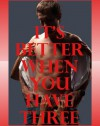 It's Better If You Have Three: Five Threesome Sex Erotica Stories - Alice Drake, Brianna Spelvin, Constance Slight, Jeanna Yung, Lisa Vickers