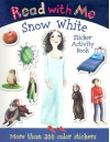 Read with Me Snow White: Sticker Activity Book - Nick Page, Claire Page, Bee Willey