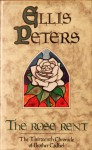 The Rose Rent (Chronicles of Brother Cadfael #13) - Ellis Peters