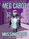 Missing You - Meg Cabot