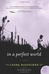 In a Perfect World - Laura Kasischke