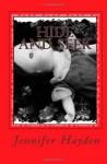 Hide and Seek - Jennifer Hayden