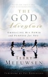 The God Adventure: Embracing His Power and Purpose for You - Terry Meeuwsen
