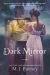 Dark Mirror - M.J. Putney, Mary Jo Putney