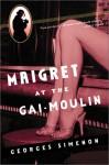 Maigret at the Gai-Moulin - Georges Simenon, Geoffrey Sainsbury