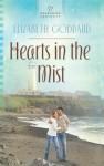 Hearts in the Mist - Elizabeth Goddard
