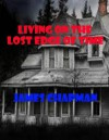 Living on the Lost Edge of Time - James Chapman