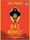 Bad Monkey - Carl Hiaasen, Arte Johnson