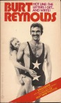 Hot Line: The Letters I Get...And Write! - Burt Reynolds
