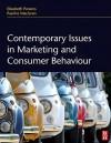 Contemporary Issues in Marketing and Consumer Behaviour - Elizabeth Parsons, Pauline Maclaran