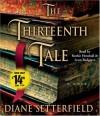 The Thirteenth Tale - Diane Setterfield, Lynn Redgrave, Ruthie Henshall