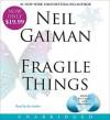 Fragile Things Low Price CD: Fragile Things Low Price CD - Neil Gaiman