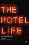 The Hotel Life - Javier Montes, Ollie Brock, Lorna Scott Fox