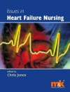 Issues in Heart Failure Nursing - Christopher Jones