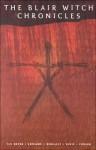 Blair Witch Chronicles - Jen Van Meter, Guy Davis, Bernie Mireault