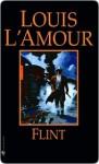 Flint Flint Flint (eBook) - Louis L'Amour