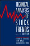 Technical Analysis of Stock Trends, 6th Edition - Robert D. Edwards, John Magee