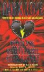 Dark Love - Martin H. Greenberg, Nancy A. Collins, Edward E. Kramer, Stephen King