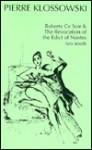 Roberte Ce Soir & the Revocation of Edict of Nante: Two Novels - Pierre Klossowski