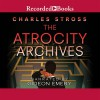 The Atrocity Archives (Audio) - Charles Stross