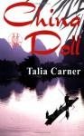 China Doll - Talia Carner