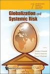 Globalization and Systemic Risk - Douglas D. Evanoff, David S. Hoelscher, George G. Kaufman