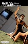 Nailed! an Erotic Death Anthology - Matt Kurtz, Nelia Thompson, Anna M Lowther