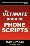 The Ultimate Book of Phone Scripts - Mike Brooks