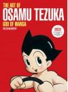 The Art of Osamu Tezuka: God of Manga - Helen McCarthy, Helen McCarthy, Katsuhiro Otomo
