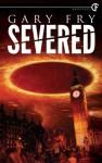 Severed - Gary Fry