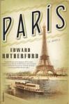 París (Novela Historica (roca)) (Spanish Edition) - Edward Rutherfurd, Camila Batlles